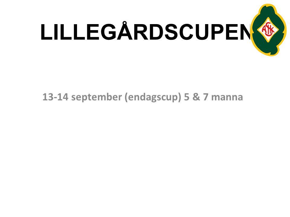 13-14 september (endagscup) 5 & 7 manna