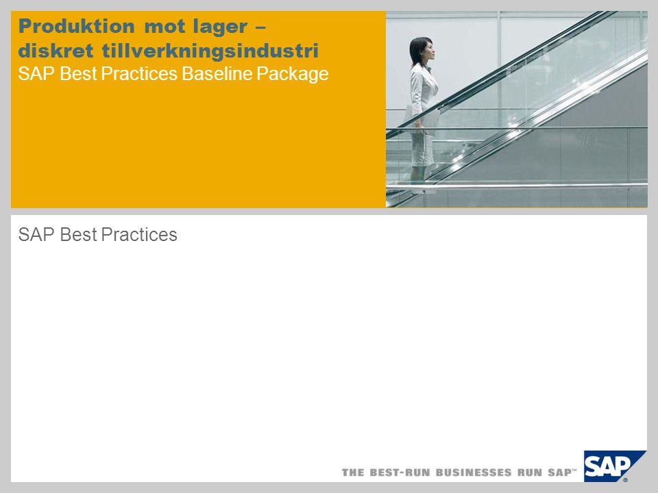 Produktion mot lager – diskret tillverkningsindustri SAP Best Practices Baseline Package