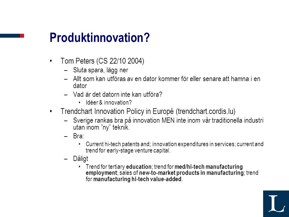 Produktinnovation Tom Peters (CS 22/10 2004)