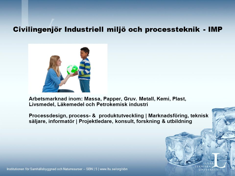 Civilingenjör Industriell miljö och processteknik - IMP