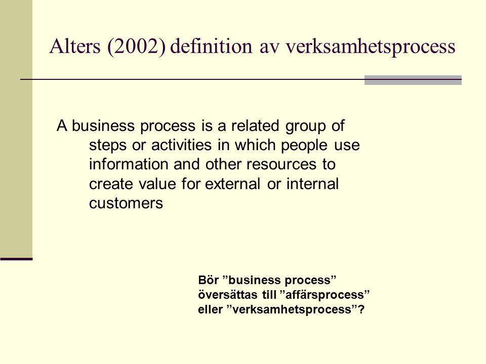 Alters (2002) definition av verksamhetsprocess