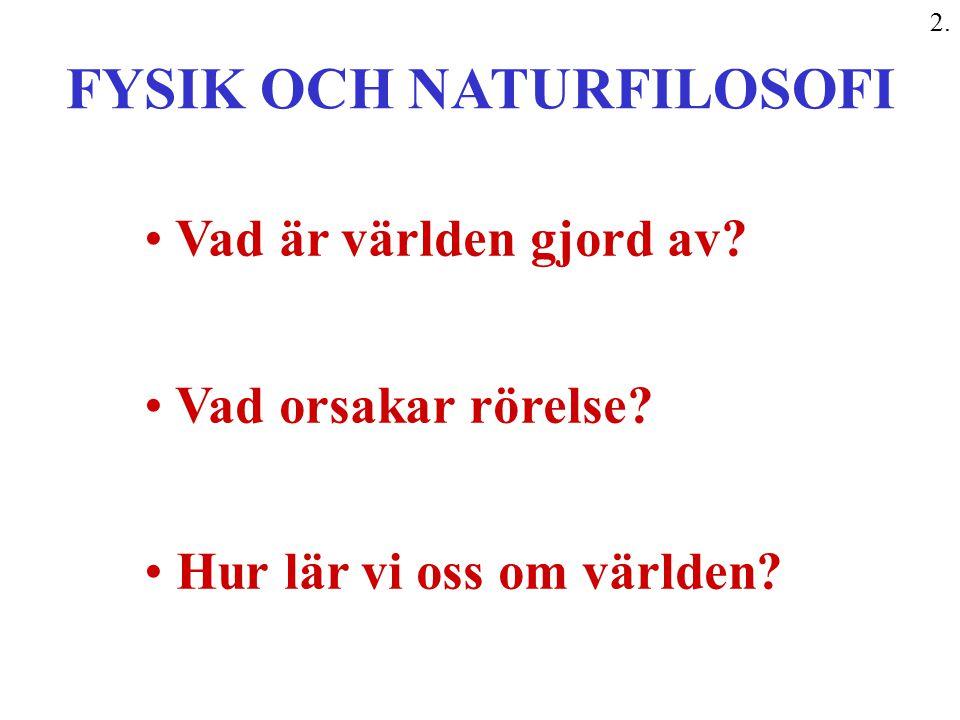 FYSIK OCH NATURFILOSOFI