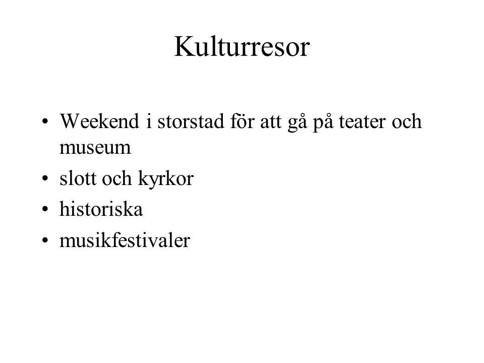 Kulturresor Weekend i storstad för att gå på teater och museum