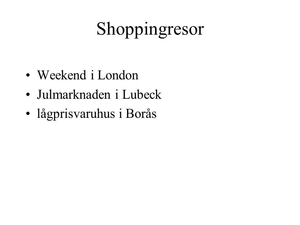 Shoppingresor Weekend i London Julmarknaden i Lubeck