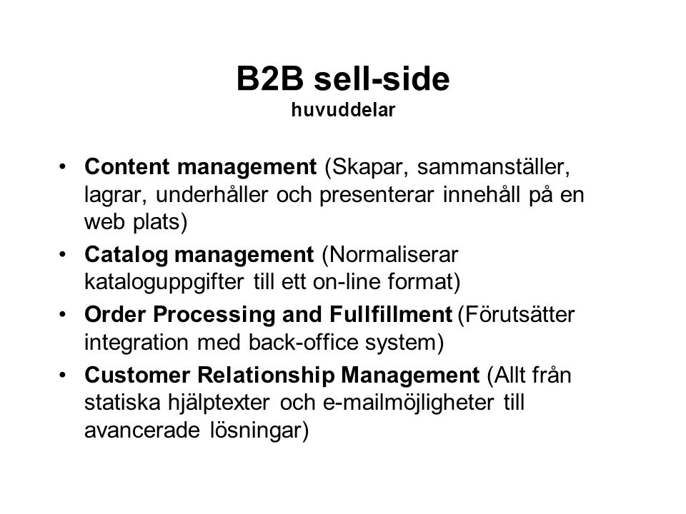B2B sell-side huvuddelar