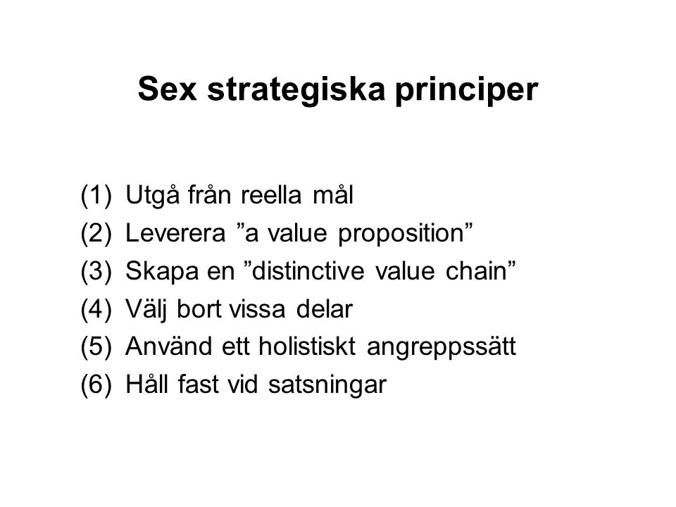 Sex strategiska principer
