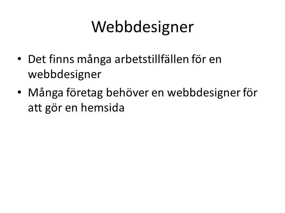 Webbdesigner Det finns många arbetstillfällen för en webbdesigner