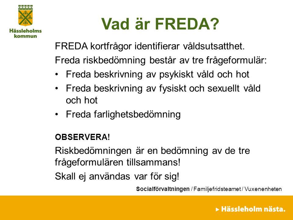 Vad är FREDA FREDA kortfrågor identifierar våldsutsatthet.