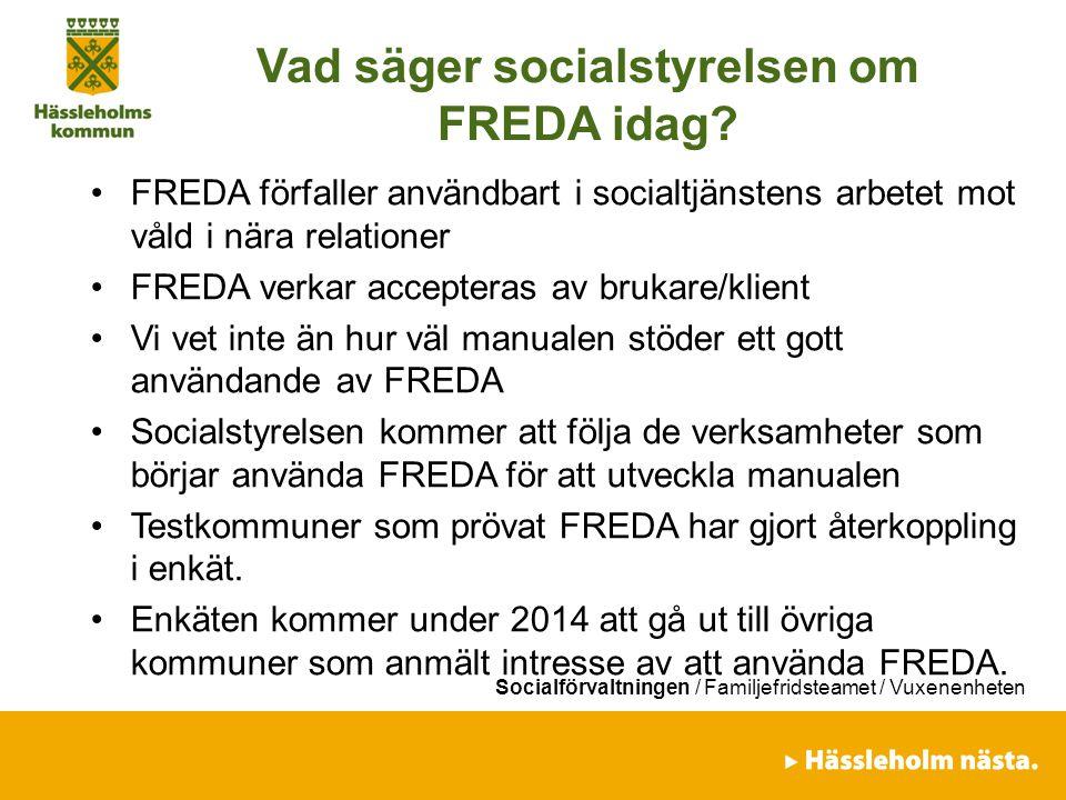 Vad säger socialstyrelsen om FREDA idag