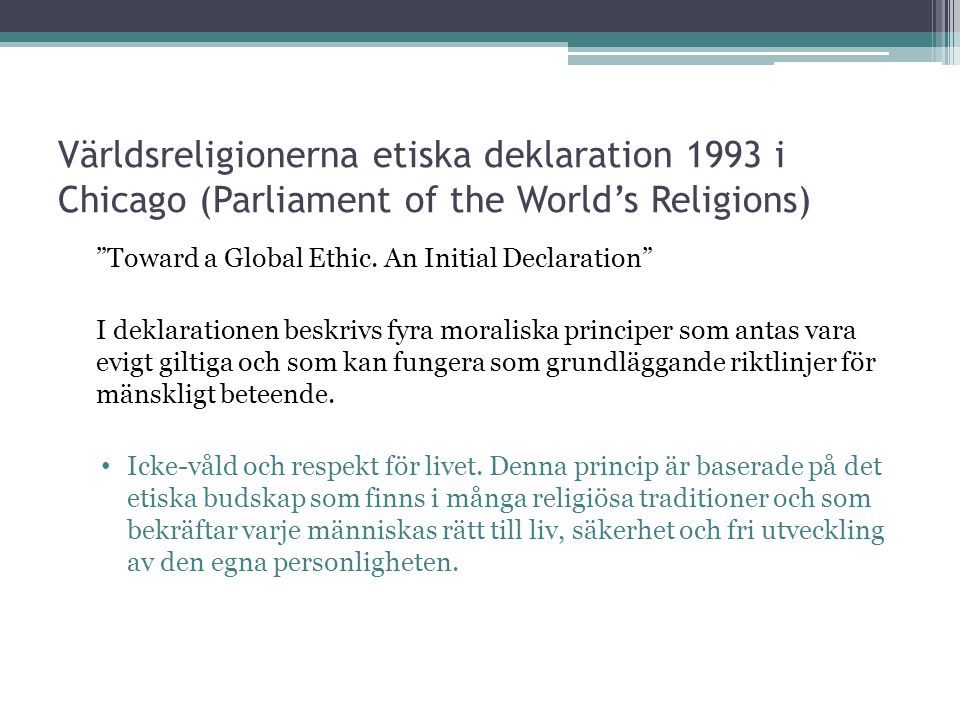 Världsreligionerna etiska deklaration 1993 i Chicago (Parliament of the World's Religions)