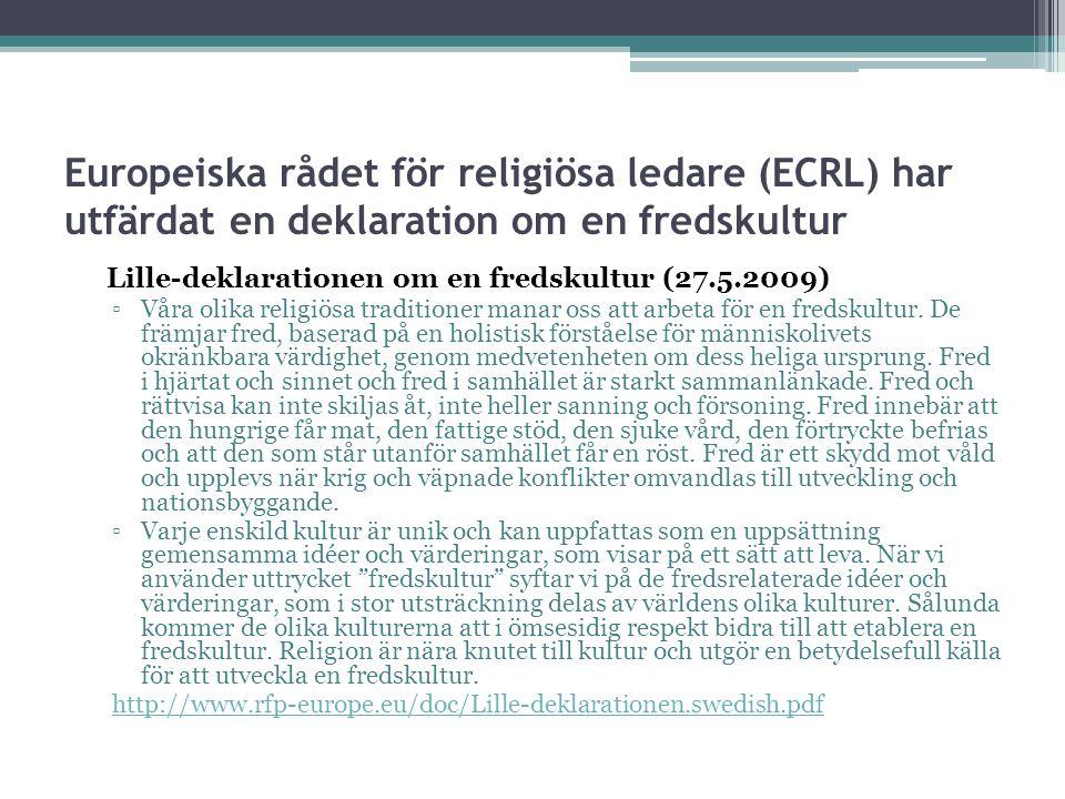 Europeiska rådet för religiösa ledare (ECRL) har utfärdat en deklaration om en fredskultur