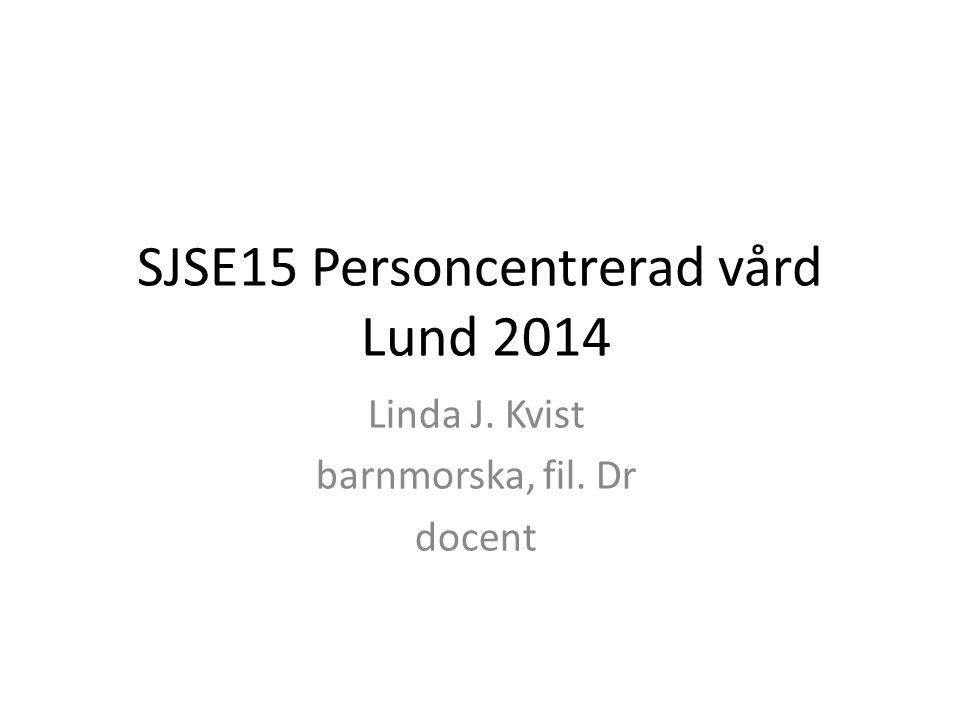 SJSE15 Personcentrerad vård Lund 2014