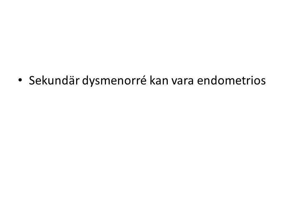 Sekundär dysmenorré kan vara endometrios