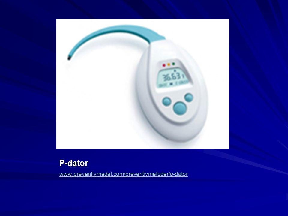 P-dator www.preventivmedel.com/preventivmetoder/p-dator