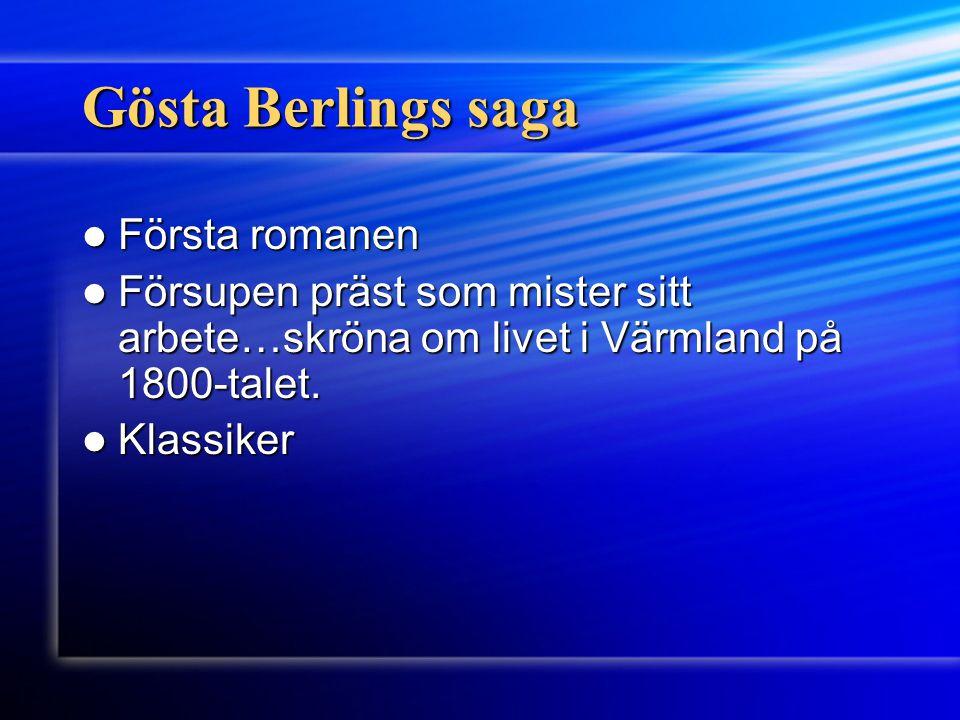 Gösta Berlings saga Första romanen
