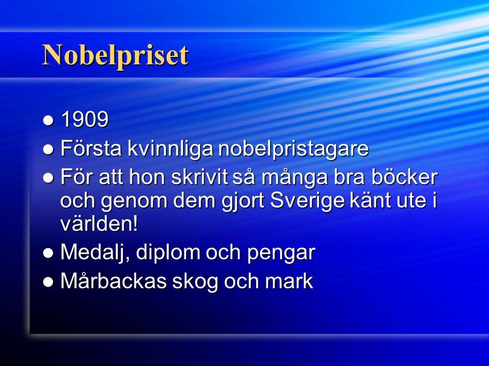Nobelpriset 1909 Första kvinnliga nobelpristagare