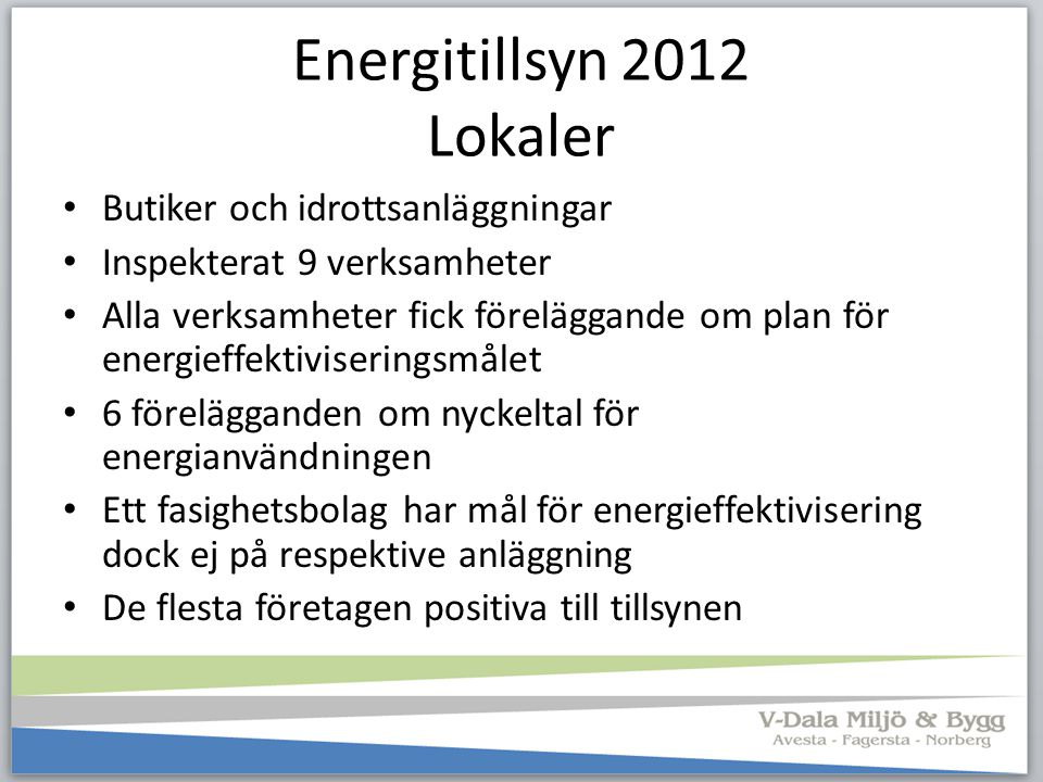 Energitillsyn 2012 Lokaler