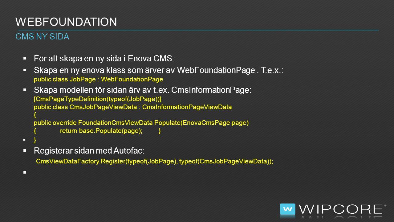 Webfoundation CMS ny sida För att skapa en ny sida i Enova CMS: