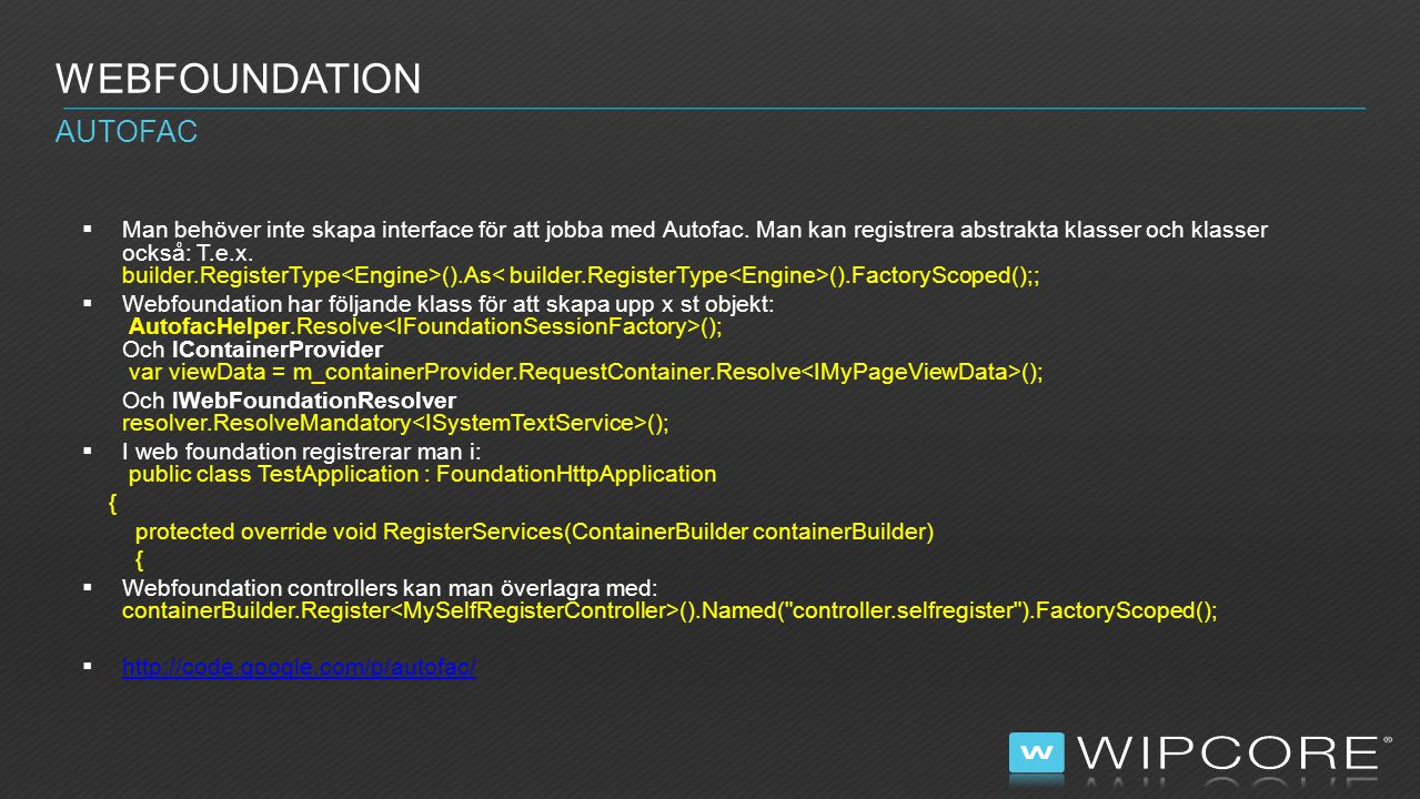 Webfoundation Autofac