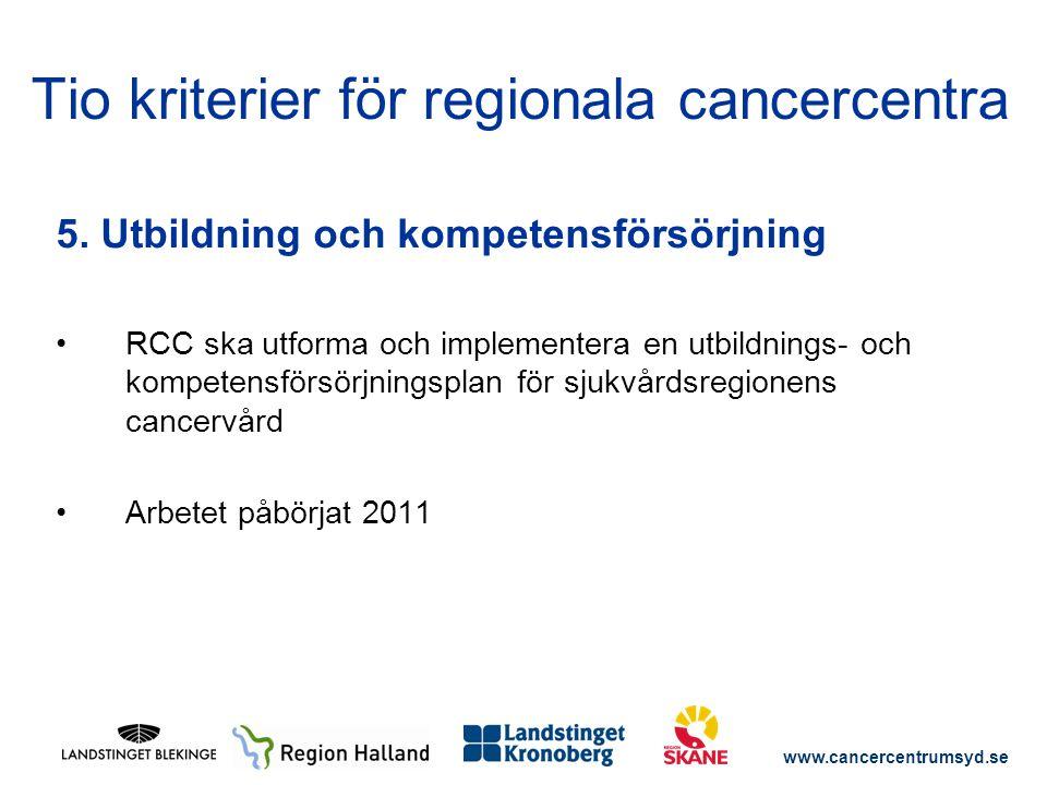 Tio kriterier för regionala cancercentra