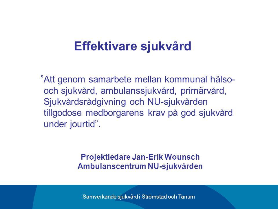 Projektledare Jan-Erik Wounsch Ambulanscentrum NU-sjukvården