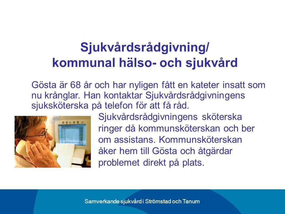 Sjukvårdsrådgivning/ kommunal hälso- och sjukvård