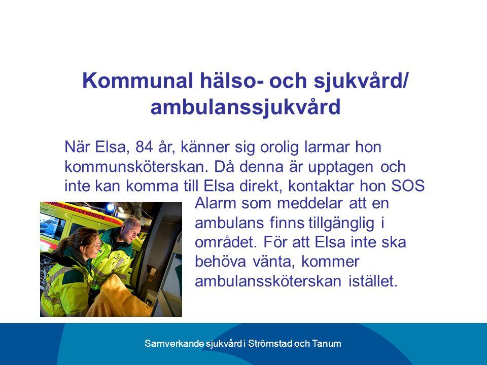 Kommunal hälso- och sjukvård/ ambulanssjukvård