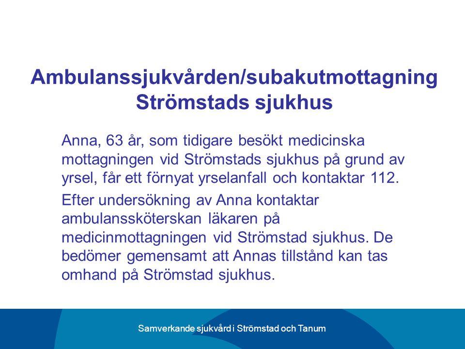 Ambulanssjukvården/subakutmottagning Strömstads sjukhus