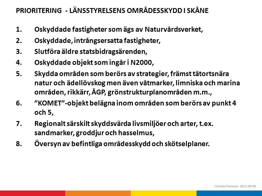 PRIORITERING - LÄNSSTYRELSENS OMRÅDESSKYDD I SKÅNE