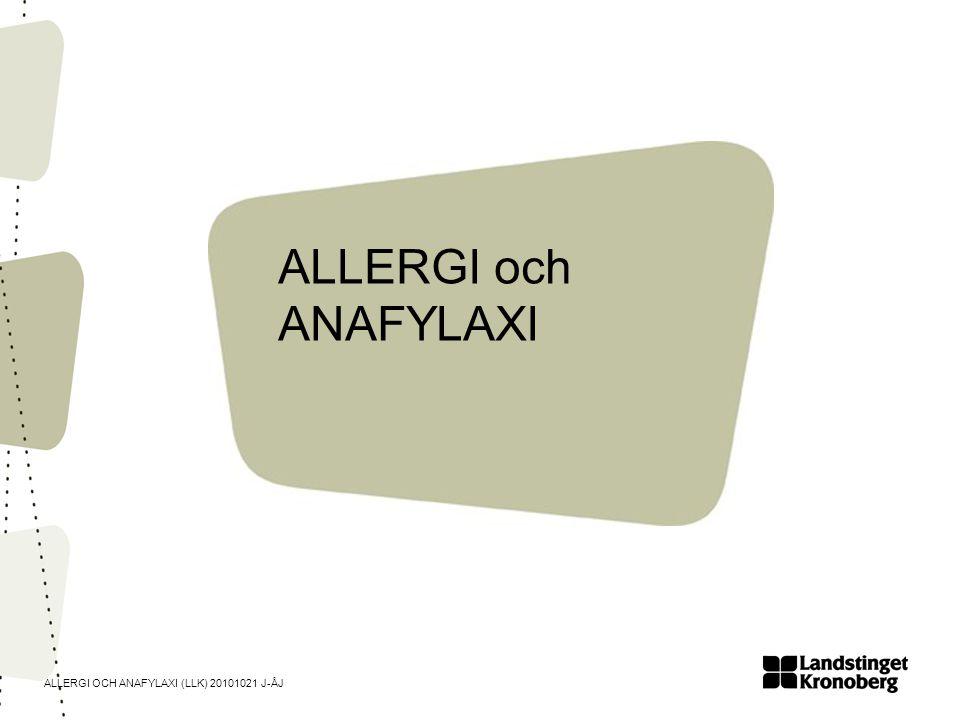 ALLERGI och ANAFYLAXI
