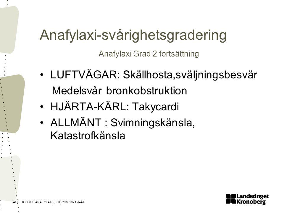 Anafylaxi-svårighetsgradering Anafylaxi Grad 2 fortsättning