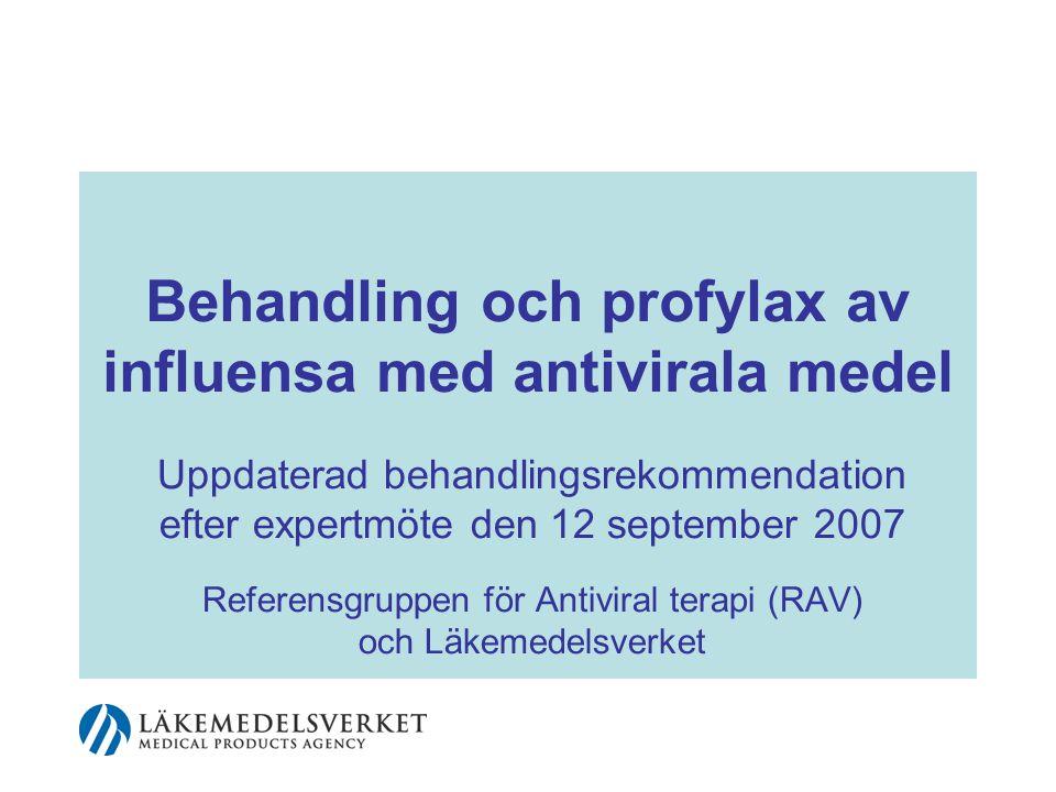 Behandling och profylax av influensa med antivirala medel