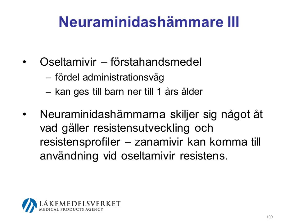 Neuraminidashämmare III