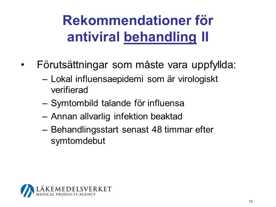 Rekommendationer för antiviral behandling II