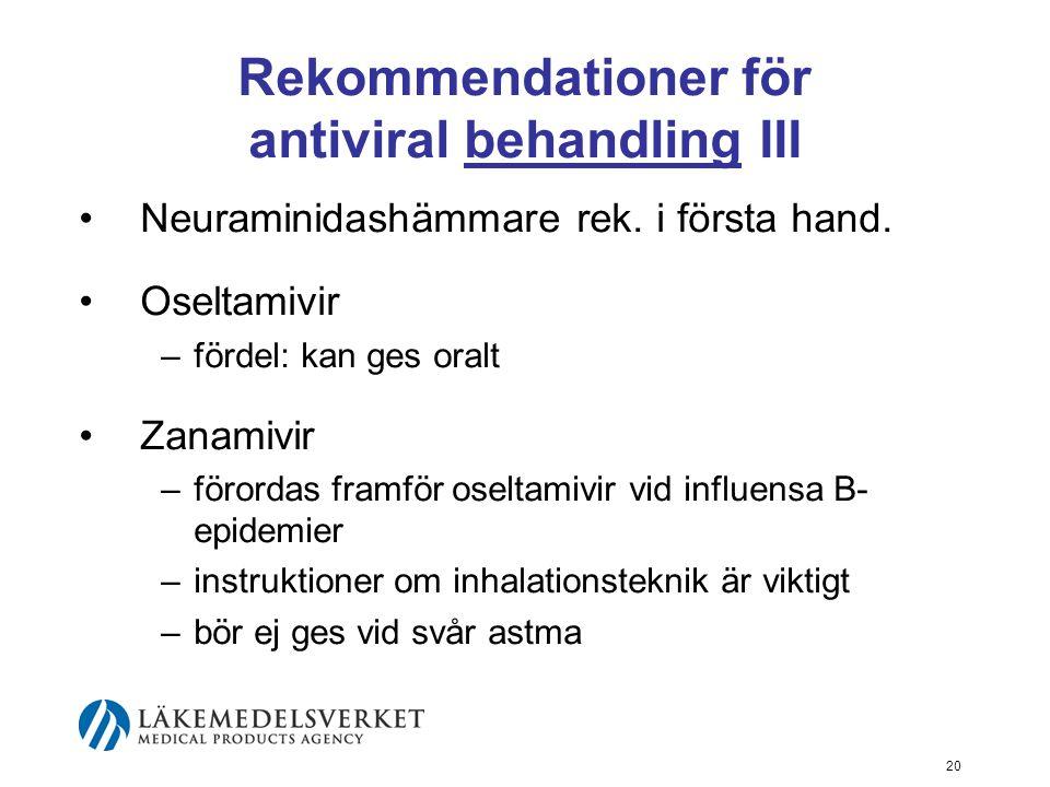 Rekommendationer för antiviral behandling III