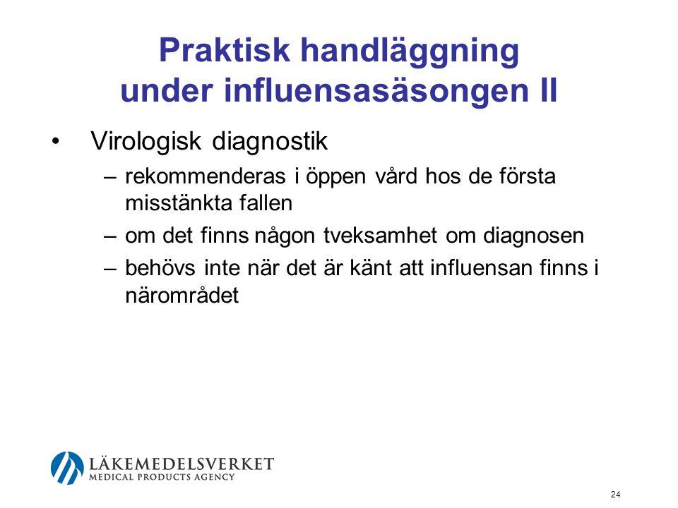 Praktisk handläggning under influensasäsongen II