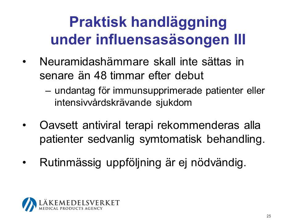 Praktisk handläggning under influensasäsongen III