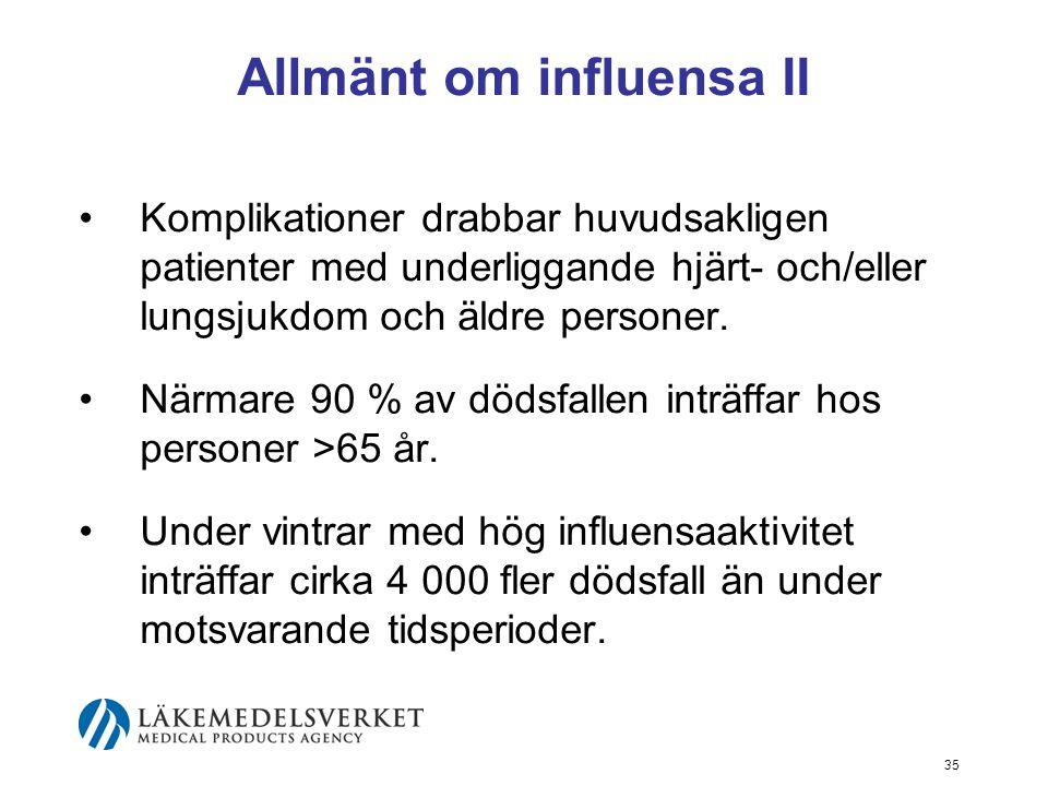 Allmänt om influensa II