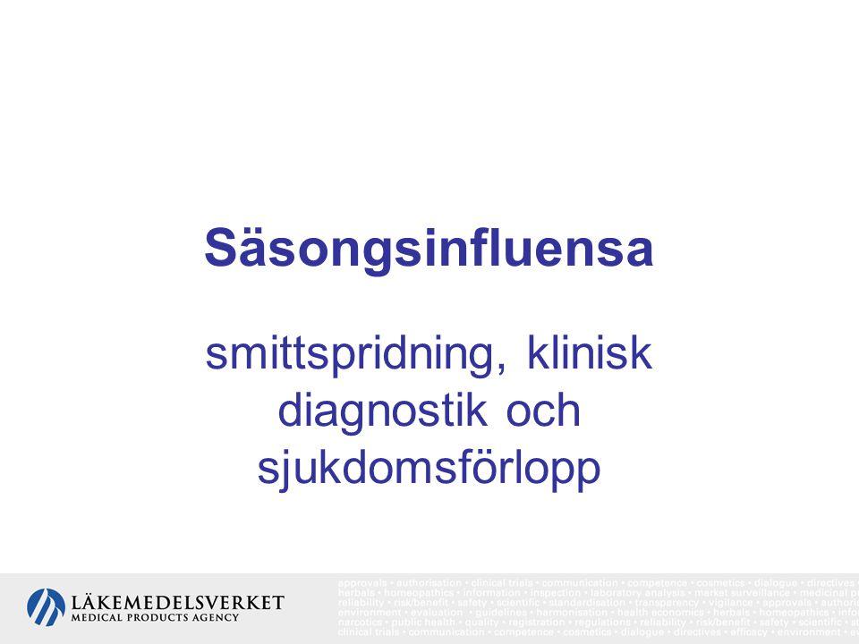 smittspridning, klinisk diagnostik och sjukdomsförlopp