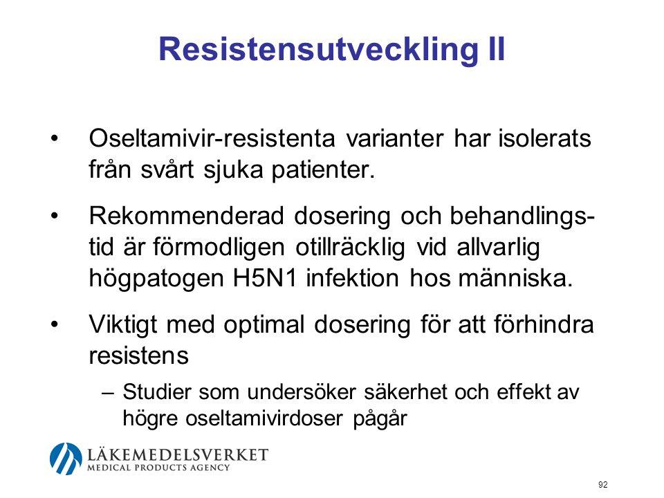 Resistensutveckling II