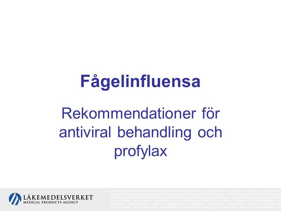 Rekommendationer för antiviral behandling och profylax
