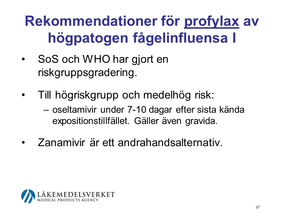 Rekommendationer för profylax av högpatogen fågelinfluensa I