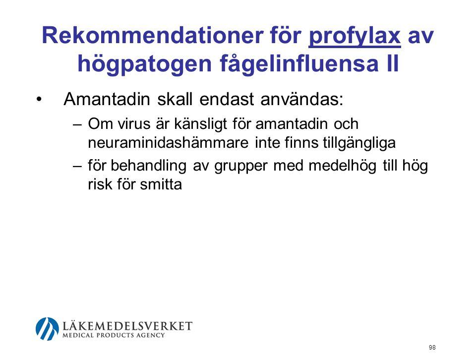 Rekommendationer för profylax av högpatogen fågelinfluensa II