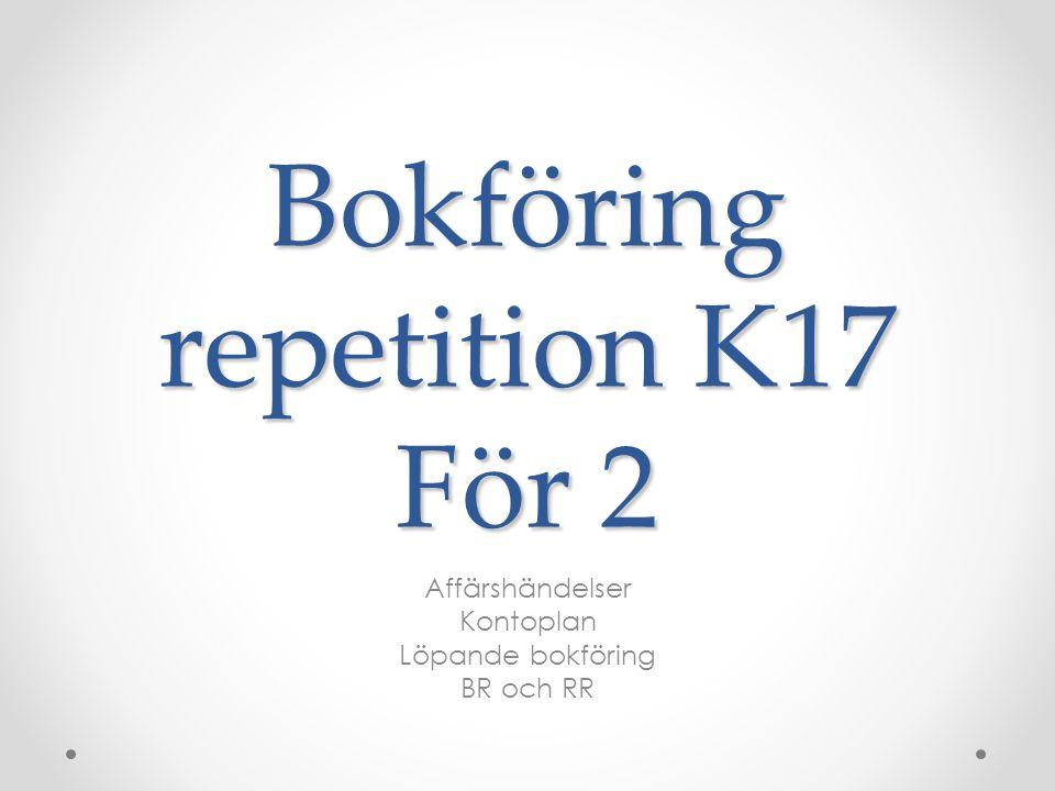 Bokföring repetition K17 För 2