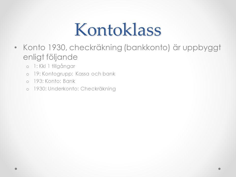 Kontoklass Konto 1930, checkräkning (bankkonto) är uppbyggt enligt följande. 1: Kkl 1 tillgångar. 19: Kontogrupp: Kassa och bank.