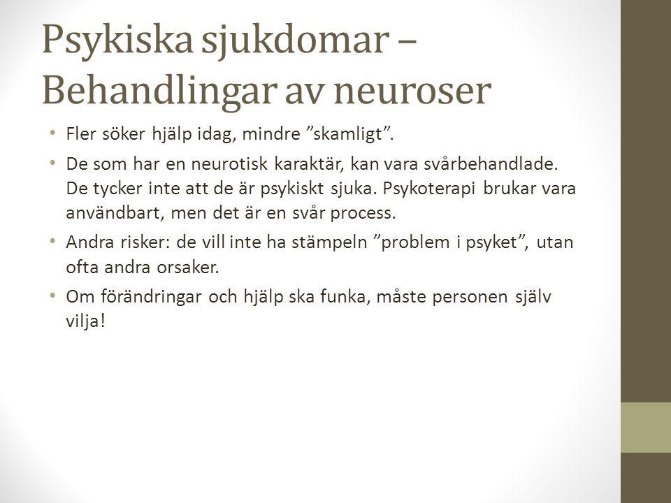 Psykiska sjukdomar – Behandlingar av neuroser