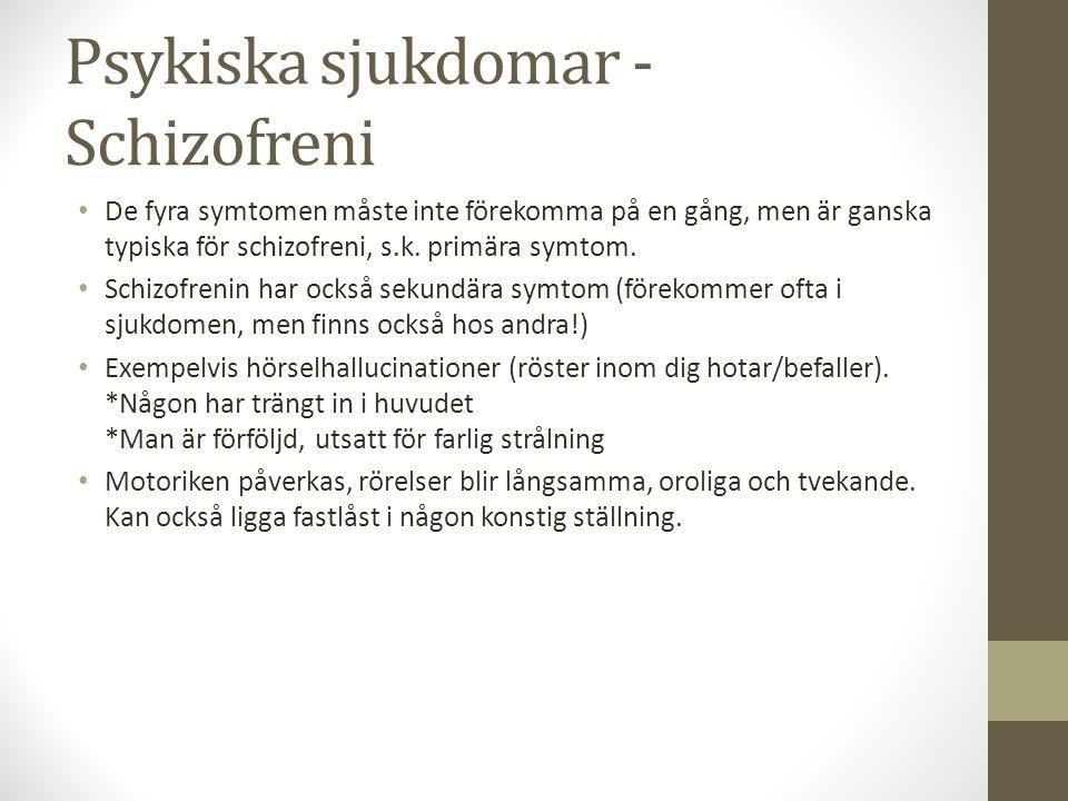 Psykiska sjukdomar - Schizofreni