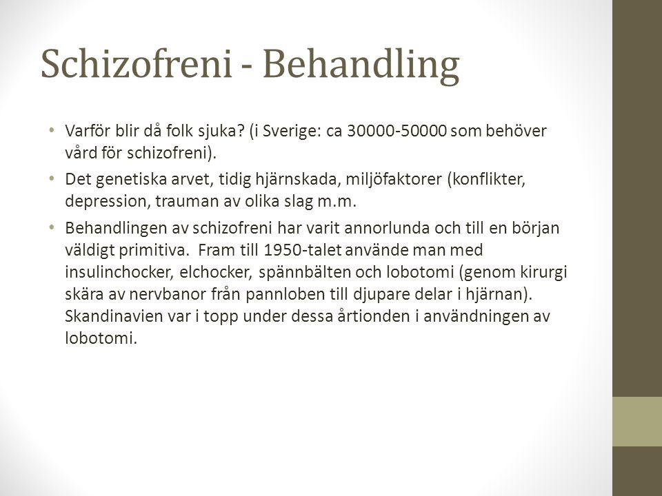 Schizofreni - Behandling