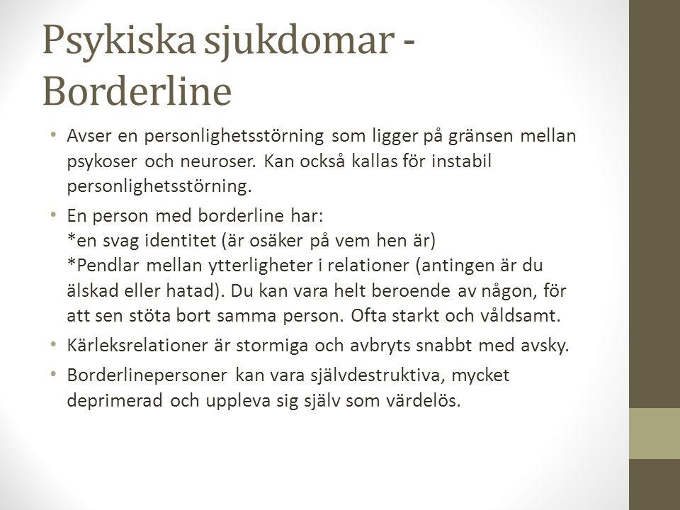 Psykiska sjukdomar - Borderline