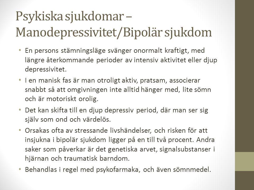 Psykiska sjukdomar – Manodepressivitet/Bipolär sjukdom
